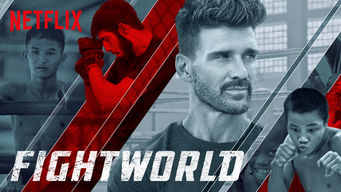 Fightworld Netflix Official Site