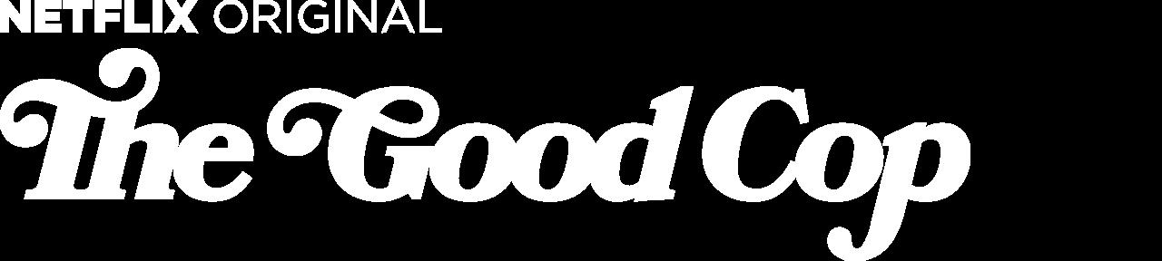 The Good Cop Netflix Official Site