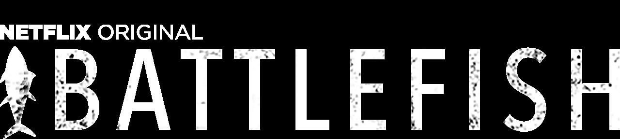 Battlefish Netflix Official Site