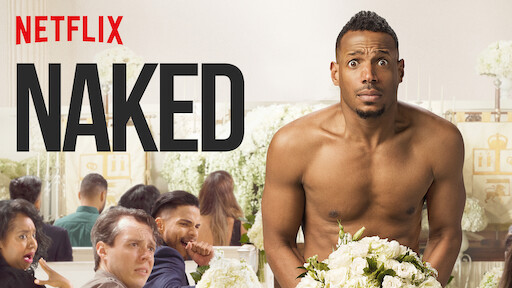 Naked Netflix Official Site