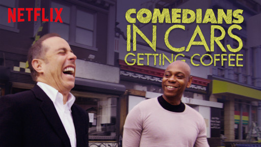 Comedians In Cars Getting Coffee Netflix Official Site