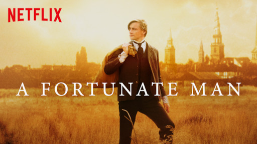 A Fortunate Man | Netflix Official Site