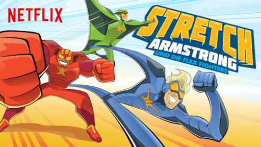 Stretch Armstrong Und Die Flex Fighters Netflix