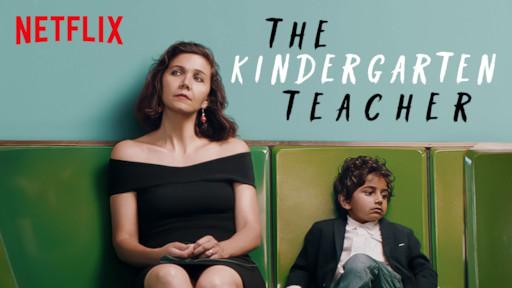 The Kindergarten Teacher | Netflix Official Site