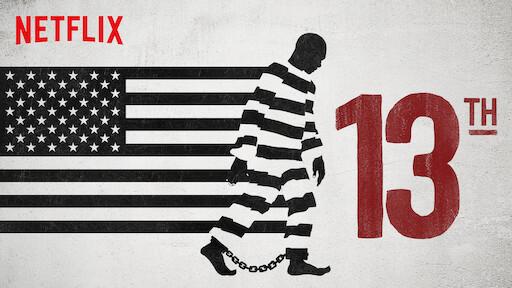 13TH | Netflix Official Site