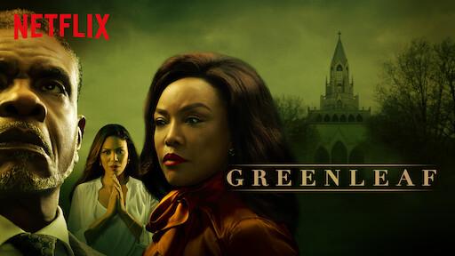 Greenleaf | Site Oficial Netflix