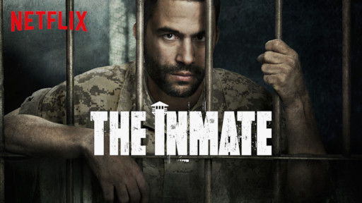 The Inmate | Netflix Official Site