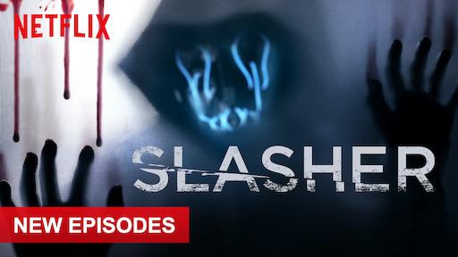 Slasher | Netflix Official Site