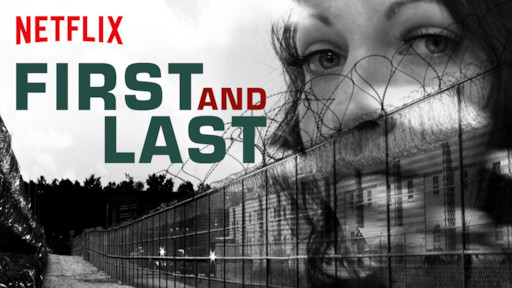 First and Last | Netflix Official Site