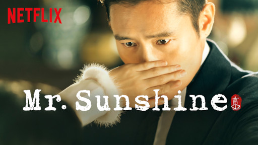 Mr  Sunshine | Netflix Official Site