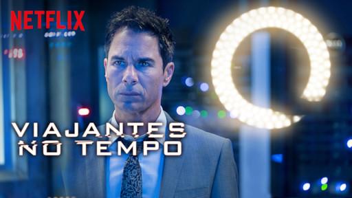 Travelers | Netflix Official Site