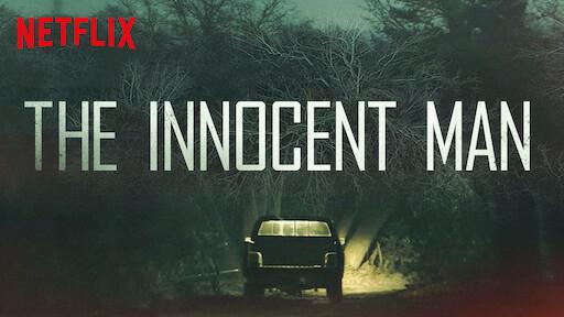 The Innocent Man Netflix Official Site